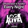 Orkestrated, FiveAm - Every Night (Original Mix) [Look Alive Recordings] \\ #1 - BEATPORT MINIMAL
