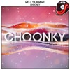 Red Square - Choonky