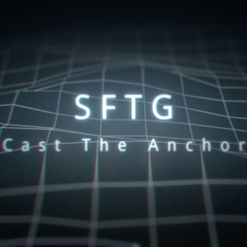 03 Cast The Anchor [Single]
