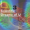 D6 | Scientific Dreamz of U | Tabernacle / R-Zone / 1080p | Magnetic Vortex Core