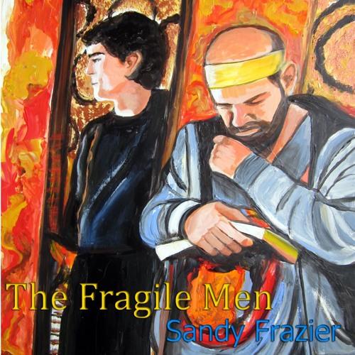 The Fragile Men