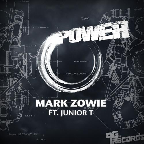 Mark Zowie ft. Junior T - Power (219 Boys Remix)