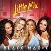 Black Magic (Little Mix Cover Acapella)