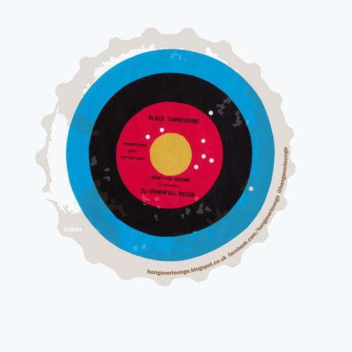 Black Tambourine - I Want You Around (DJ Downfall Redub)