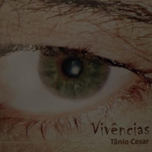 Tânio Cesar - Vivências