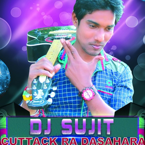 Cuttack Ra Dasahara Re DEkha Hela Top Tapori Mix DJ Sujit by Dj