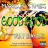 Marcus James feat Ray Bandz - Good Good