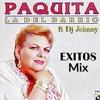 Paquita La Del Barrio Mix - Dj Johnny