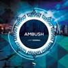 Ambush - Modern Day Criminal (Original Mix)