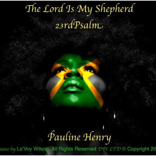 The Lord Is My Shepherd by Pauline Henry - Free download for Black History Month 2015. DIV LTD