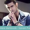 Mere Mehboob By Sanam