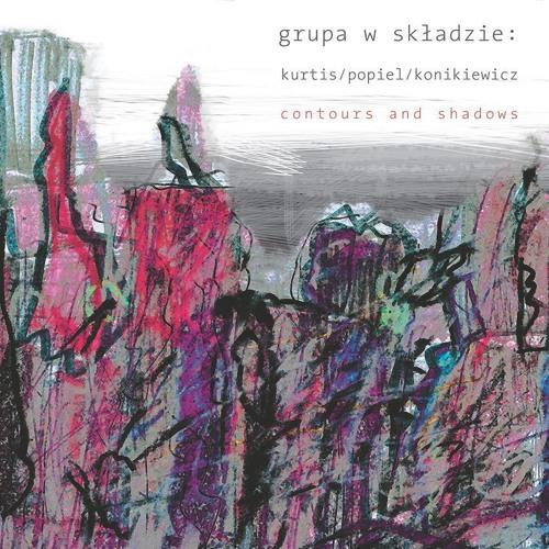 GRUPA W SKŁADZIE: contours and shadows