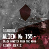 DGR028 ALIEN No.155-Crazy Monster From The Moon (KONOR remix) (cut)
