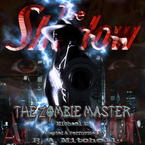 The Shadow: The Zombie Master Audiobook (Fan-Made)