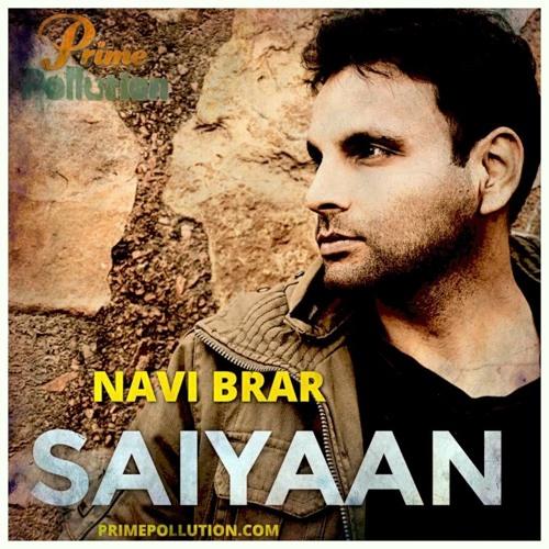Saiyaan - Navi Brar - latest new punjabi songs 2015 sad hit top best bollywood rock pakistani indian