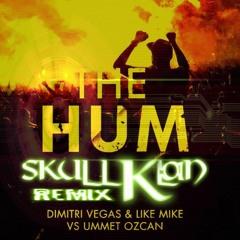 The Hum - Dimitri Vegas and Like Mike (Skull Klan Remix)