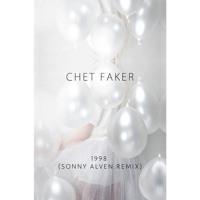 Chet Faker - 1998 (Sonny Alven Remix)