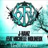 J-Hamz feat. Michelle Molineux - Until The End *Beatport Featured Track!* REMIX 4 US? bit.ly/1USCzDu