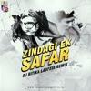 Zindagi Ek Safar - DJ Ritika Laufeia (Mashup Remix)
