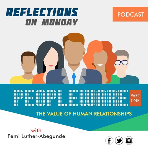 Femi Luther -value Of Human Relationships