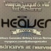 Sundays at Heaven (Uli Gonzalez Britney Circus Remix)