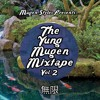 The Yung Mugen Mixtape: Vol. 2