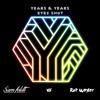 Years & Years - Eyes Shut (Sam Feldt vs Rot Weyler Remix)