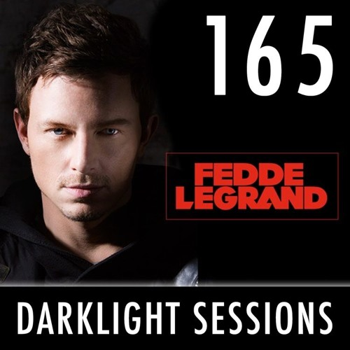 Fedde Le Grand - Darklight Sessions 165