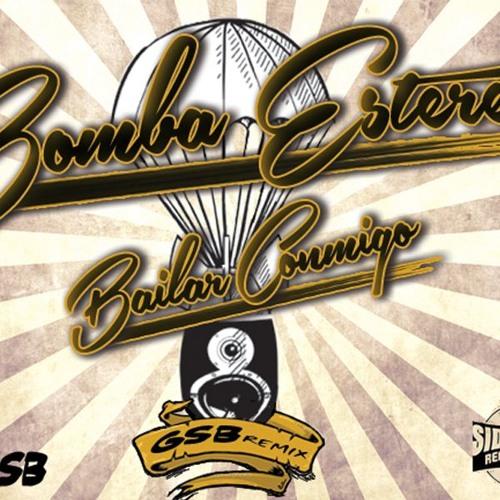 Bomba Estéreo - Bailar Conmigo - GSB Remix