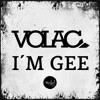 Volac - I'm Gee (Original Mix) (TracksForDays Premiere)