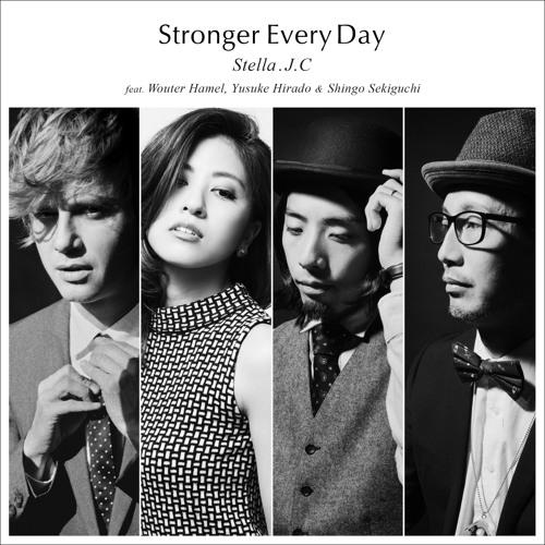Stella.J.C 「Stronger Every Day (feat. Wouter Hamel, Yusuke Hirado & Shingo Sekiguchi)」sample