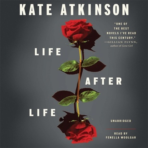 Life After Life by Kate Atkinson, Read by Fenella Woolgar- Audiobook Excerpt