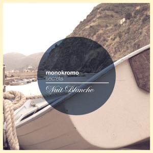 Secrets (Original Mix) by Monokromo