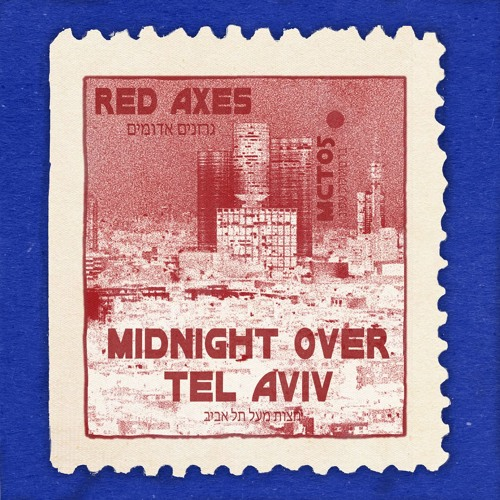 MCT-05 - Red Axes - Midnight Over Tel Aviv