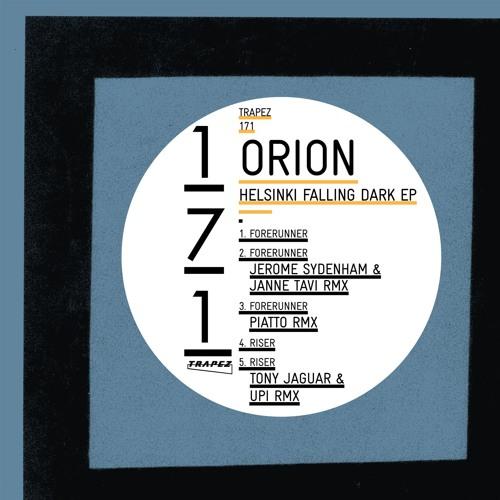 Orion - Riser (Original mix) [Trapez] -- Out now