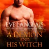 A Demon And His Witch by Eve Langlais, Narrated by Mindy Kennedy