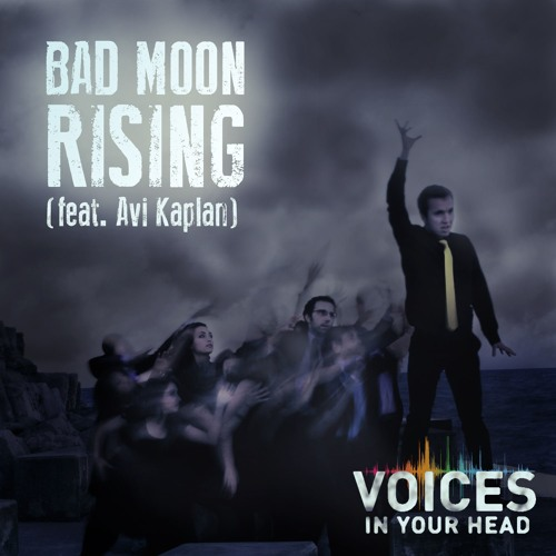 Bad Moon Rising (feat. Avi Kaplan)