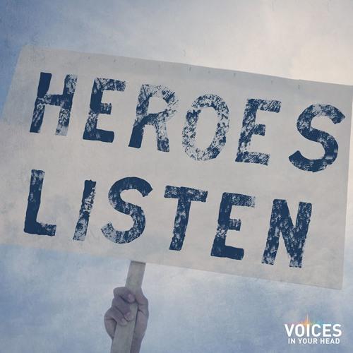 Heroes Listen