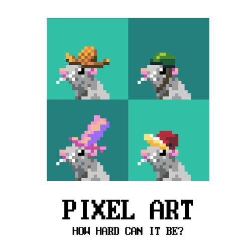 P1X Talk: Pixel Art - How Hard Can It Be?