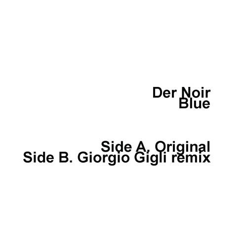 Blue (Giorgio Gigli Remix)