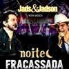 Jads & Jadson - Noite Fracassada Portada del disco