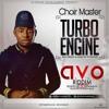 ChoirMaster - Turbo Engine ( #AVOriddim) (Prod by Brainy Beatz) [ BygoneGH ]