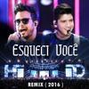 Henrique E Diego - Esqueci Você (Remix)