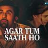 Tum Saath Ho - (Tamasha Movie) Full Songs