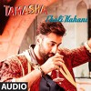 Chali Kahani - (Tamasha Movie) Full Songs