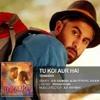 Tu Koi Aur Hai  - (Tamasha Movie) Full Songs