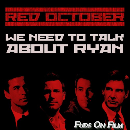 Red October: We Need To Talk About Ryan