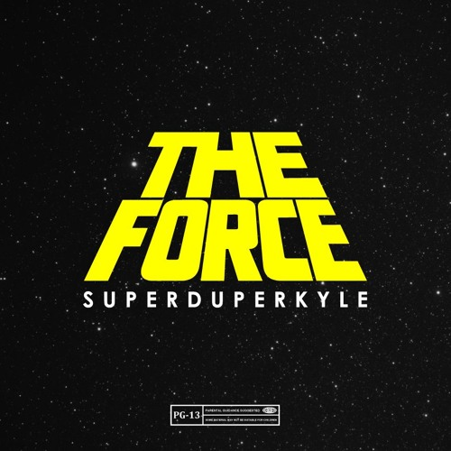 KYLE - The Force