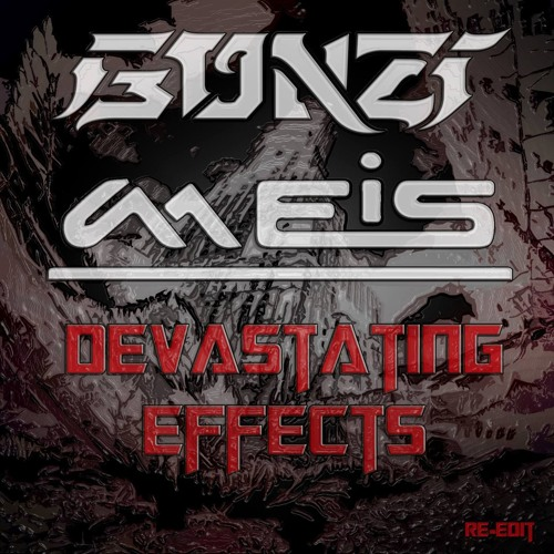 Gonzi & Meis - Devastating Effects (Re-edit)