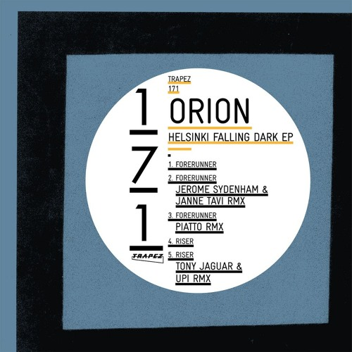 Orion - Forerunner (Trapez) -- Out now